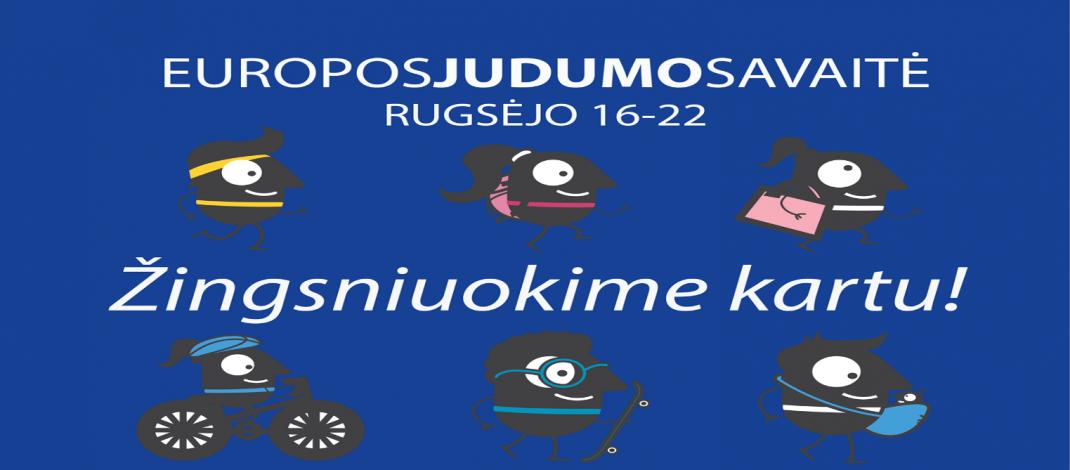 """Dalyvauk Europos judumo savaitės konkurse """"TRAKŲ RAJONAS  SKAIČIUOJA ŽINGSNIUS"""""""