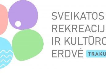Sveikatos rekreacijos ir kultūros erdvė Trakuose – Rugpjūčio 30 d. programa